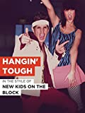 Hangin' Tough in the Style of 'New Kids On The Block'