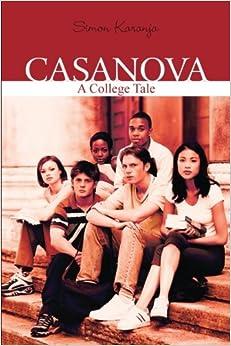 Casanova: A College Tale
