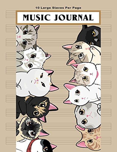Music Journal: Cute Cats Blank Sheet Music Notebook, Manuscript Paper, Musicians Notebook, Music Notebook, Songwriting, 130 Pages of Staff Paper, 10 Large Staves per Page (Music Life)