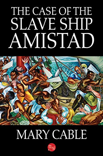 The Case of the Slave Ship Amistad cover