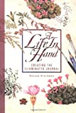 A Life in Hand with Journal: Creating the Illuminated Journal