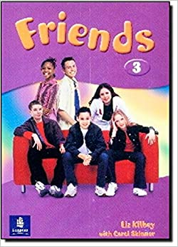 Friends 3: Global Student 39:s Book (Friends)