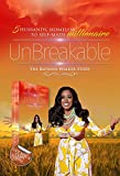 UNBREAKABLE - 5 Husbands, Homeless to Self-Made Millionaire. The Katrina Walker Story.