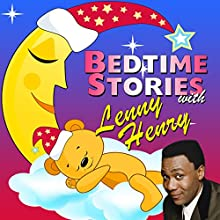 Bedtime Stories with Lenny Henry Audiobook by Tim Firth, Simon Firth, Hans Christian Andersen Narrated by Lenny Henry