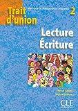 """Trait d'union 2 - Cahier d'exercices """"Lecture-Ecriture"""""""