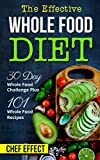 Free eBook - The Effective Whole Food Diet