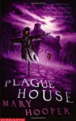 The Plague House (Mary Hooper's Haunted)