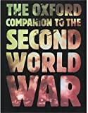 The Oxford Companion to the Second World War, I. C. Dear, 0192141686