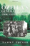 Ozella?s General Store Cook Station, Missouri, Tammy Tucker, 1490801537