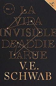 Vida invisible de Addie LaRue, La