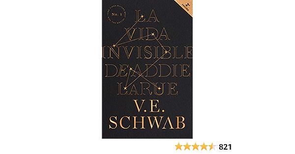 La Vida Invisible De Addie Larue (Umbriel narrativa): Amazon.es: SCHWAB, V.  E., Sebastián Hernández, Patricia: Libros