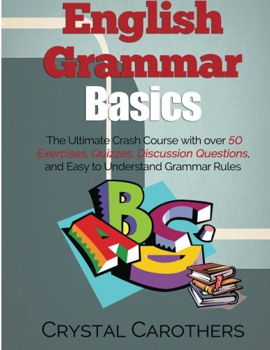 English Grammar Basics: The Ultimate Crash Course