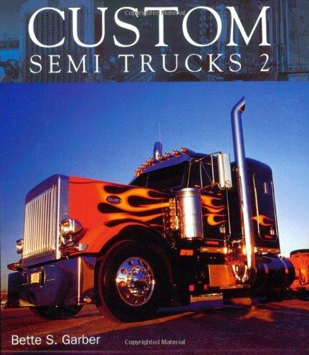 Custom Semi Trucks 2 Hutch Combination