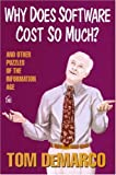Why Does Software Cost So Much? : And Other Puzzles of the Information Age, DeMarco, Tom, 093263334X