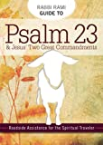 Rabbi Rami Guide to Psalm 23, Rabbi Rami Shapiro, 0983727058