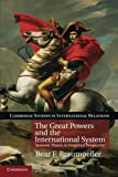 The Great Powers and the International System: Systemic Theory in Empirical Perspective (Cambridge Studies in International Relations)