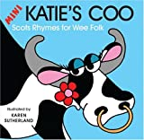 img - for Mini Katie's Coo: Scots Rhymes for Wee Folk book / textbook / text book