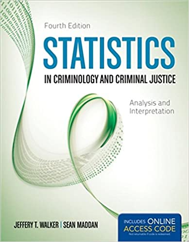 Statistics in criminology and criminal justice analysis and statistics in criminology and criminal justice analysis and interpretation 4th edition fandeluxe Choice Image