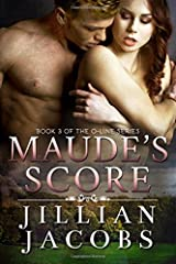 Maude's Score: Book #3 The O-Line Series Paperback