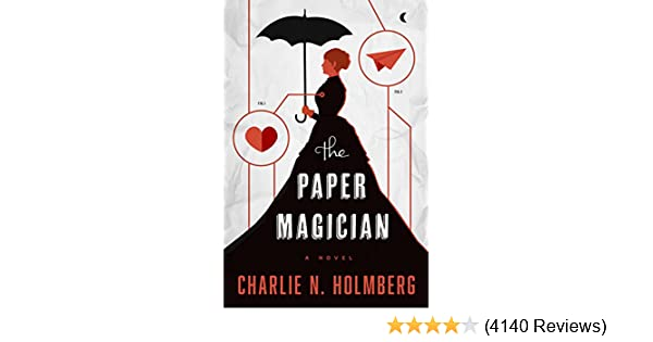Amazon the paper magician the paper magician series book 1 amazon the paper magician the paper magician series book 1 ebook charlie n holmberg kindle store fandeluxe Gallery