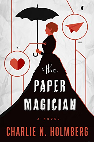 The Paper Magician (The Paper Magician Series, Book 1) cover