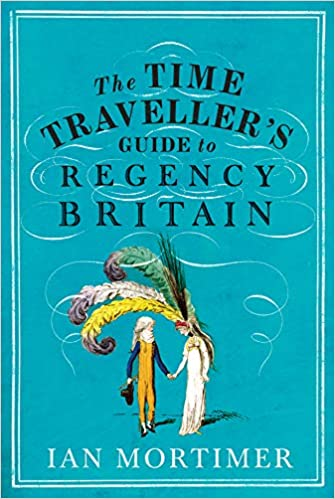 Image result for the time traveller's guide to regency britain
