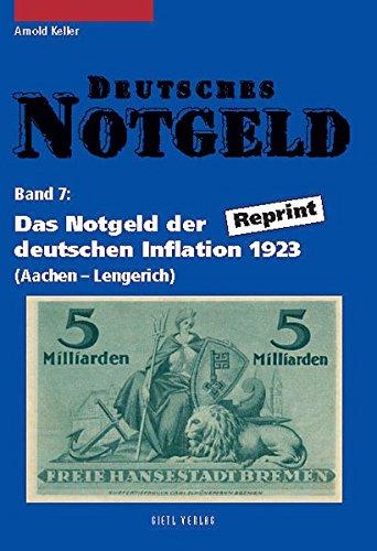 Deutsches Notgeld. Band 7+8: Das Notgeld der deutschen Inflation 1923. Reprint Taschenbuch – Facsimile, 15. September 2004 Arnold Keller Battenberg Gietl Verlag 3924861862 Sammlerkataloge