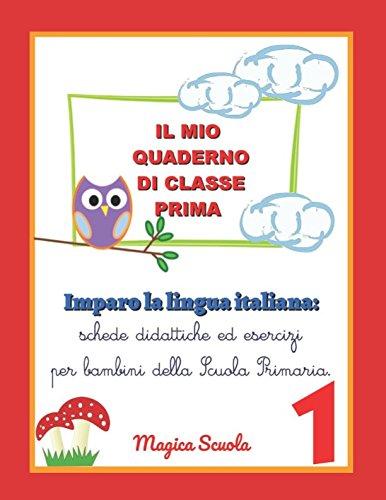 Il Mio Quaderno Di Classe Prima Imparo La Lingua Italiana Schede