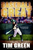 Baseball Great, Tim Green, 0061626872