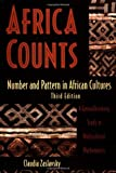 img - for Africa Counts: Number and Pattern in African Cultures book / textbook / text book