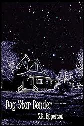Dog Star Bender