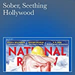 Sober, Seething Hollywood | Kevin D. Williamson