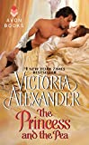 Front cover for the book The Princess and the Pea by Victoria Alexander