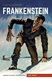 img - for Frankenstein: or, The Modern Prometheus (Classics Illustrated) book / textbook / text book