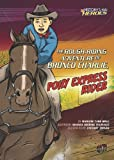 The Rough-Riding Adventure of Bronco Charlie, Pony Express Rider, Marlene Targ Brill, 0761361952