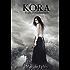 Kora: A Dystopian Adventure (Free chapters)
