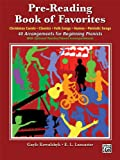 Pre-Reading Book of Favorites, Alfred Publishing Staff, 0739086626