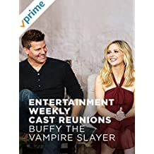 Entertainment Weekly Cast Reunions: Buffy the Vampire Slayer