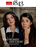 The Economist 1843 Magazine - Two Women One Cause - Amal Clooney - February March 2017