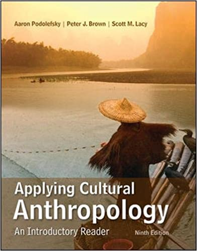 Applying cultural anthropology an introductory reader aaron applying cultural anthropology an introductory reader 9th edition fandeluxe Image collections
