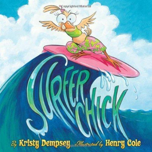 - Surfer Chick by Kristy Dempsey (2012-05-01)