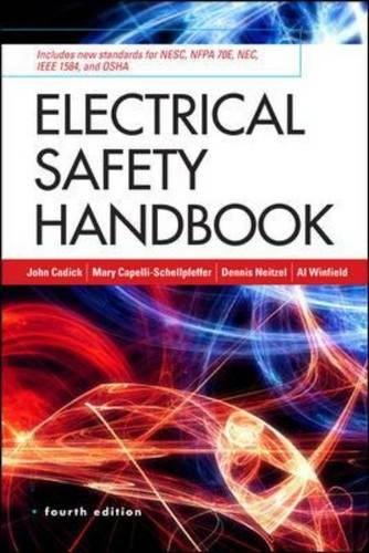 Electrical Safety Handbook, 4th Edition (The Electricians Guide To Inspection And Testing)