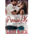 Promise Me: A Novella (Rivers Edge)
