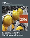 RSMeans Labor Rates for the Construction Industry 2016 by