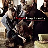 August: Osage County (Original Motion Picture Soundtrack)