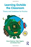 Learning Outside the Classroom, Simon Beames and Peter Higgins, 0415893615