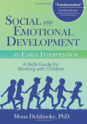 Social and Emotional Development in Early Intervention: Mona ...