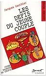 Les défis du jeune couple par Gauthier