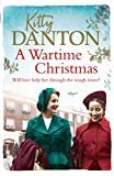 A Wartime Christmas: A heartwarming world war two story of friendship, hope and love