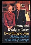Everything to Gain, Jimmy Carter and Rosalynn Carter, 0394558588